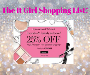 Shopping List for It Cosmetics 25% Off Friends & Family Sale!